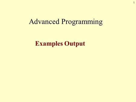 1 Advanced Programming Examples Output. Show the exact output produced by the following code segment. char[,] pic = new char[6,6]; for (int i = 0; i <
