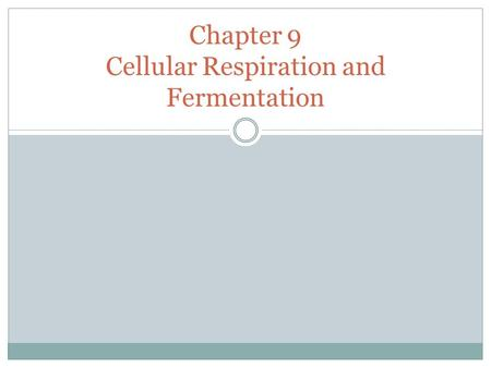 Chapter 9 Cellular Respiration and Fermentation. 9.1 Cellular Respiration: An Overview Do you like to run, bike, or swim? These all are good ways to exercise.