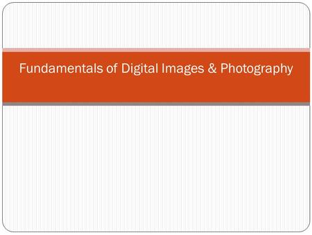 Fundamentals of Digital Images & Photography. Pixels & Colors The pixel (a word invented from picture element) is the basic unit of programmable color.