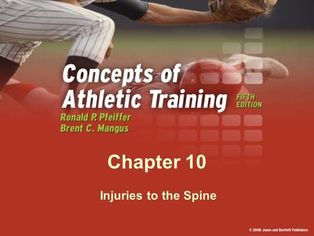 Chapter 10 Injuries to the Spine. Back and Spine.