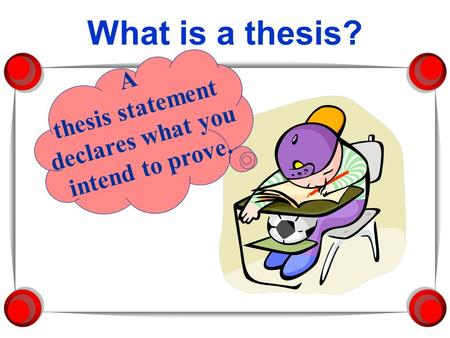A Good Thesis Is