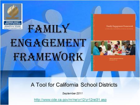 Family Engagement Framework A Tool for California School Districts September 2011