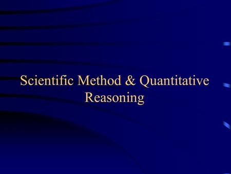 Scientific Method & Quantitative Reasoning. Rene Descartes – The Rationalist Described the method to do science, known for his mind-body dualism Major.