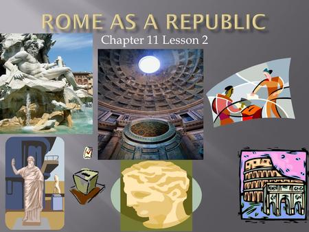 Chapter 11 Lesson 2.  ID Terms: PATRICIAN, PLEBIANS, CONSUL, VETO, PRAETOR, TRIBUNE, DICTATOR, CIVIC DUTY  Discuss how each social class in Rome had.