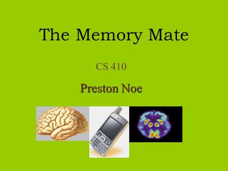 "The Memory Mate CS 410 Preston Noe. ""Within the last eight months, I've been at war with the cooker. …I also forget what time I put things in the oven."