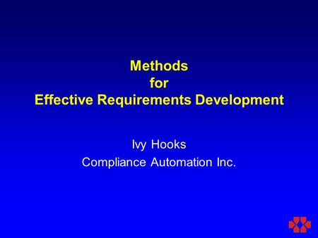 Methods for Effective Requirements Development