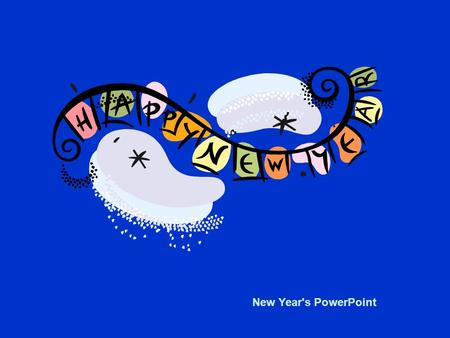 New Year's PowerPoint Calendar  New Year's is a national holiday.  It is on January 1 st.  It is the first day of a new year.