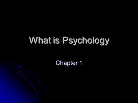 an analysis of chapter 1 of the introduction to the science of psychology 1 chapter 1: the nature and in-depth analysis of a single entity to uncover universal patterns generalize from unique 3 survey method science of self-report (questionnaires chapter 1: introduction to psychology author.