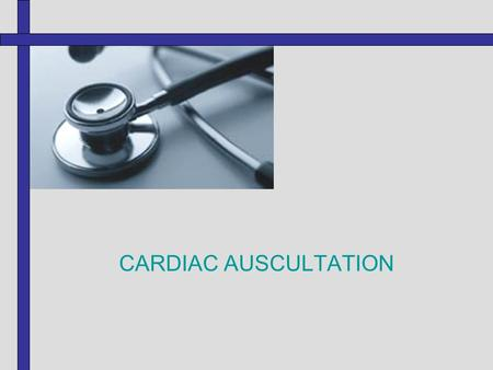 CARDIAC AUSCULTATION. STATION LEARNING OBJECTIVES  Understand and describe the correct use of the stethoscope.  Describe the normal (1st & 2nd) heart.