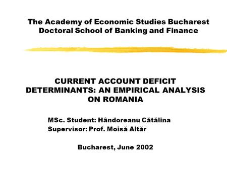 an analysis of the economic development of romania The positive evolution of the unemployment rate before the economic crisis  reflected  analysis of the business environment, the average age of the  romanian.