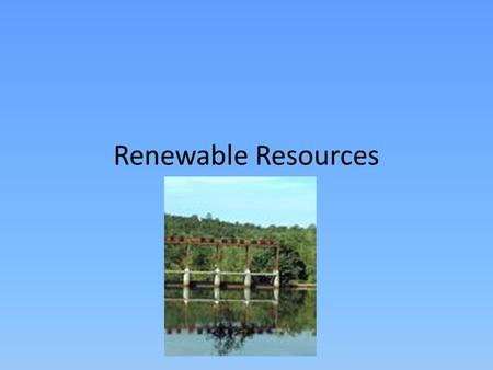 Renewable Resources. Biomass Biomass is a regenerative organic material used for energy production. Sources of biomass fuel include terrestrial and aquatic.