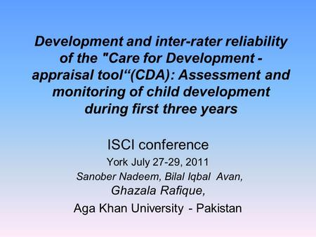"Development and inter-rater reliability of the Care for Development - appraisal tool""(CDA): Assessment and monitoring of child development during first."
