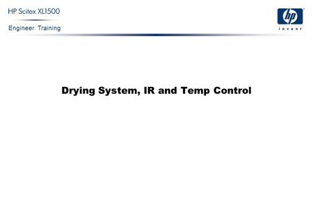 Engineer Training Drying System, IR and Temp Control.