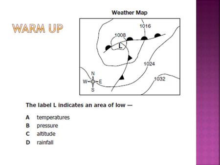 Chapter 17 continued  The horizontal movement of air from high pressure to low pressure  Moderates surface temperatures  Distributes moisture 