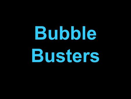 Bubble Busters. How to Play The game works from just one main screen, which contains the 'board'. Split the group up into two teams. The trainer will.