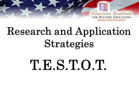 Research and Application Strategies T.E.S.T.O.T..