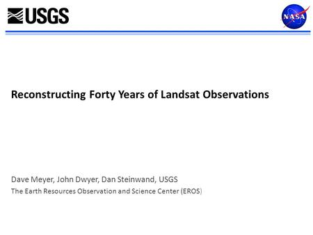 Reconstructing Forty Years of Landsat Observations