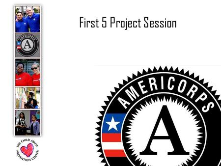 First 5 Project Session. Agenda Introductions 2014-2015 Program Year wrap-up New for 2015-2016.