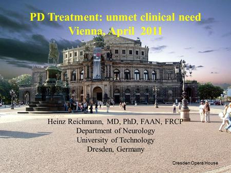 PD Treatment: unmet clinical need