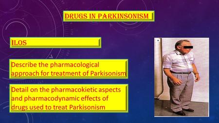 Drugs in parkinsonism ilos