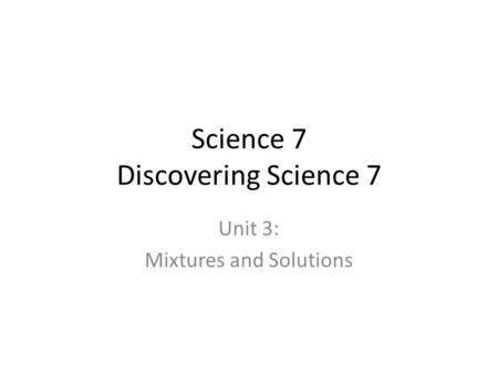 Science 7 Discovering Science 7