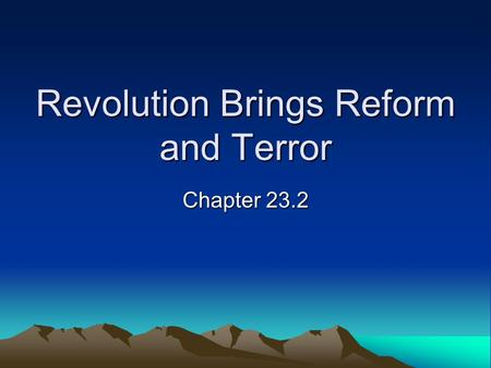 Revolution Brings Reform and Terror Chapter 23.2.