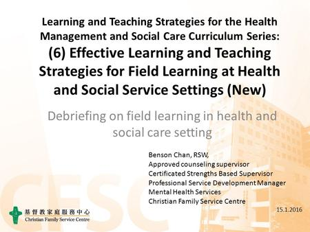 Learning and Teaching Strategies for the Health Management and Social Care Curriculum Series: (6) Effective Learning and Teaching Strategies for Field.