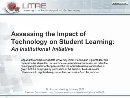 ELI Annual Meeting, January 2006 Session Documents:  Assessing the Impact of Technology on Student Learning: