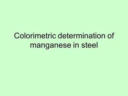 Colorimetric determination of manganese in steel