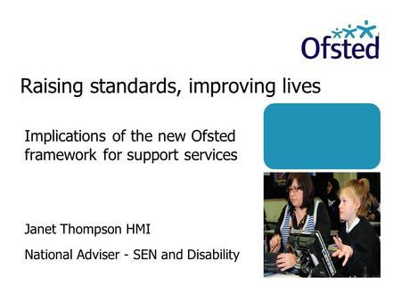 Raising standards, improving lives
