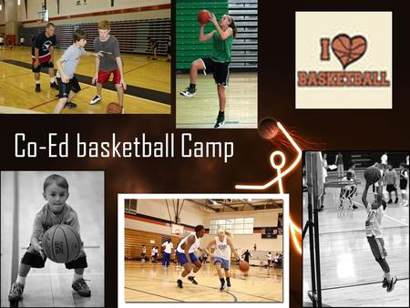 Co-Ed basketball Camp. Basketball camp for grades 5-9 to come and learn basic skills and play in a tournament. Right before basketball try outs start.