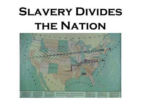 Slavery Divides the Nation. The Dred Scott Case Dred Scott was a slave who traveled with his master from Missouri (slave state) to Illinois & Wisconsin.