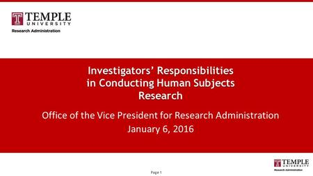 © 2015 Marketo, Inc. Marketo Proprietary and Confidential Page 1 Investigators' Responsibilities in Conducting Human Subjects Research Office of the Vice.