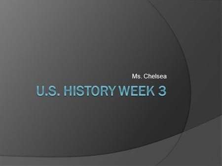 Ms. Chelsea. European Exploration of Americas  What was happening in Europe at the time? Reformation Renaissance.