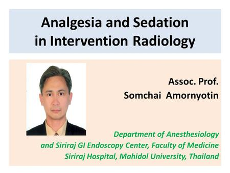 Analgesia and Sedation in Intervention Radiology
