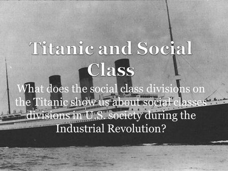 Titanic and Social Class