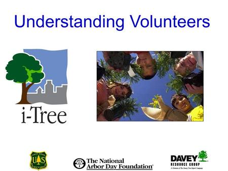 Understanding Volunteers. Tree City USA Bulletin 36.