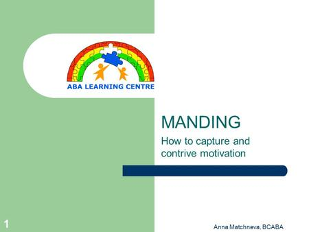 MANDING How to capture and contrive motivation