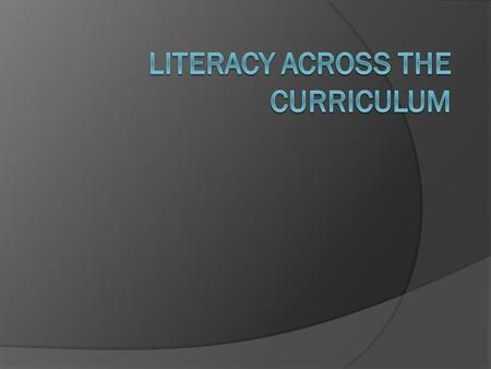 What is LITERACY? Literacy LITERACY IS…the ability to identify, understand, interpret, create, communicate, compute, and use printed and written materials.