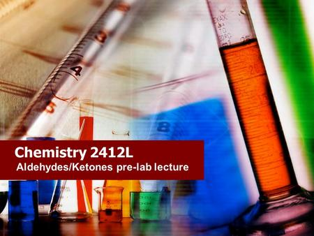 aldehydes and ketones lab report Сhemistry oxidation of alcohol to aldehyde objective: the lab report - an oxidation and nomenclature of aldehydes and ketones.