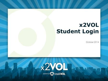 X2VOL Student Login October 2014. Access x2VOL through Family Connection 1.Sign into Family Connection. Login to Blackboard and look for the Family Connection.