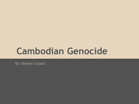 n genocide the khmer rouge regime ppt   n genocide by shardei lozada vocabulary communism a type of government where