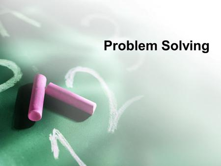 Problem Solving. Definition Basic intellectual process that has been refined and systemized for the various challenges people face.