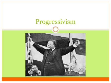 Progressivism. Section 1 ALCOS: 2.2 Objectives  Students will identify the causes of Progressivism  Students will analyze the role that journalists.