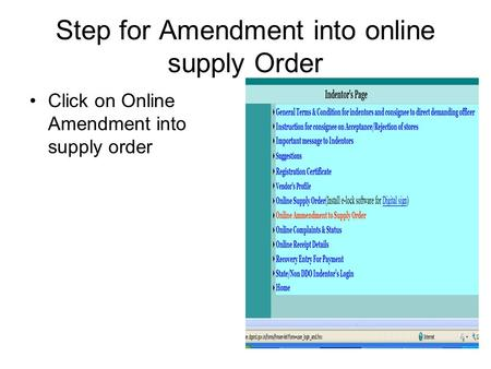 Step for Amendment into online supply Order Click on Online Amendment into supply order.