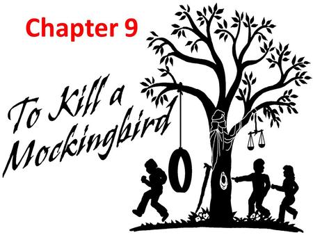"Chapter 9. Cecil Jacobs Scout is ready to fight Cecil Jacobs on the schoolyard when he says that her father defends ""niggers."" Scout asks Jem about it,"