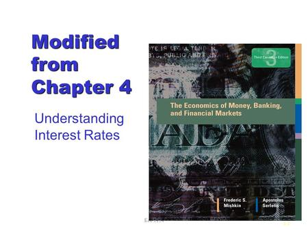 Eco 2154 4.1 Modified from Chapter 4 Understanding Interest Rates.