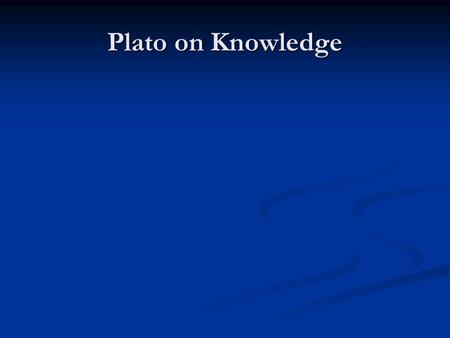 plato knowledge
