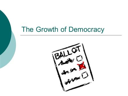 The Growth of Democracy. Aims:  Define key political terms e.g. democracy.  Identify the reasons why Britain was not a democratic country in the 1800s.