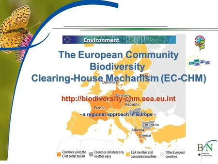 The European Community Biodiversity Clearing-House Mechanism (EC-CHM)  - a regional approach in Europe -